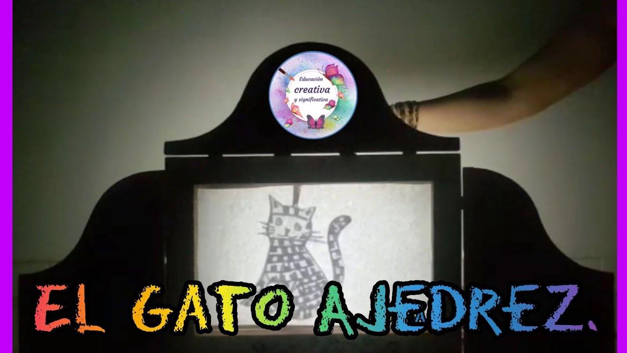 Cuento El Gato Ajedrez. Kamishibai sensorial. O Gato Xadrez. Teatro de sombras. Bia Villela.