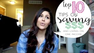 Top Ten Tips on Saving Money and Living on One Income | Large Homeschooling Family of 10