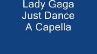 Lady Gaga - Just Dance A capella