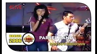 KONSER PARSEL BAND - BINTANG @Live Samarinda 2006