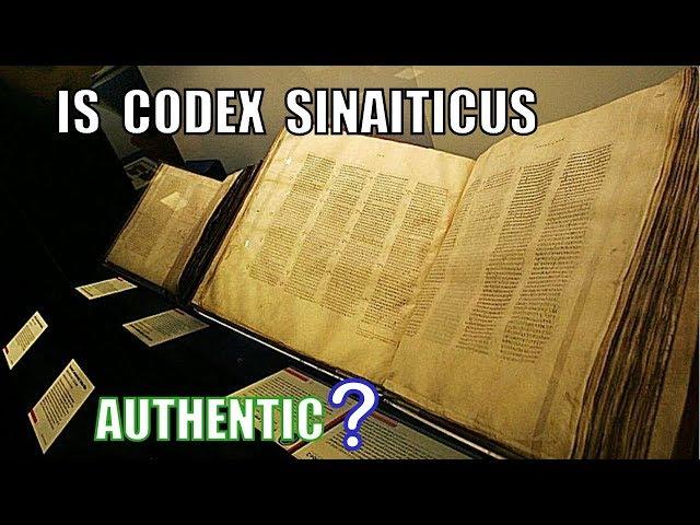 Is Codex Sinaiticus Authentic?