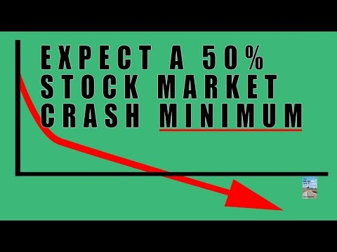 Why the Stock Market Will Crash by a MINIMUM of 50%! Some Stocks Will Drop to 0