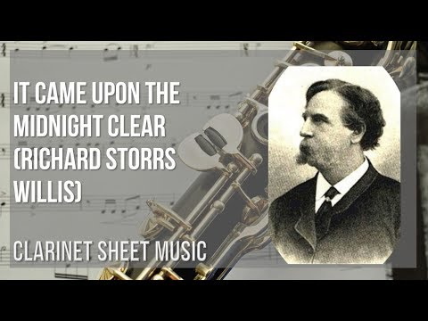 EASY Clarinet Sheet Music: How to play It Came Upon the Midnight Clear by Richard Storrs Willis