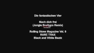 Die Fantastischen Vier - Mach dich frei (Jungle Brothers Remix)