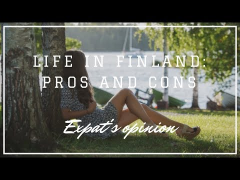 Life in Finland: Pros and cons (Expat