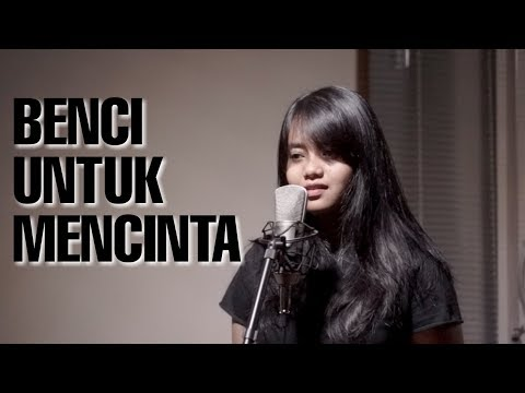 BENCI UNTUK MENCINTA - NAIF (Cover) by Hanin Dhiya
