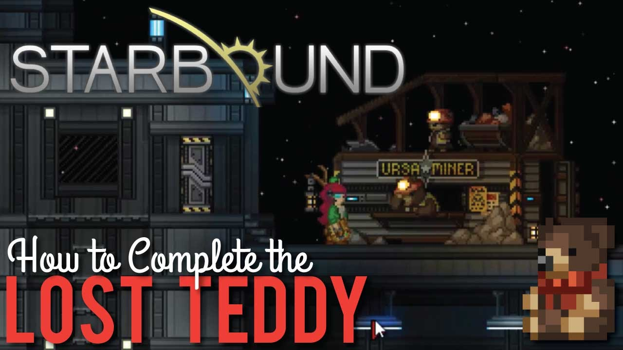 How to Complete The Lost Teddy in Starbound 1 0
