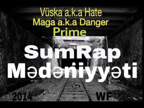 """Maqa a.k.a Danger ft Vuska a.k.a Hate ft Prime - """"SumRap Medeniyyeti"""""""