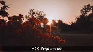 MGK & Halsey - Forget me too (1 Hour)
