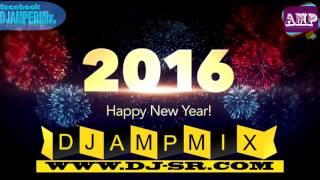 เพลงแดนซ์ DANCE NONSTOP HAPPY NEW YEAR 2016 DJ AMP REMIX ชุดที่1