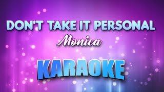 Monica - Don't Take It Personal (Karaoke & Lyrics)