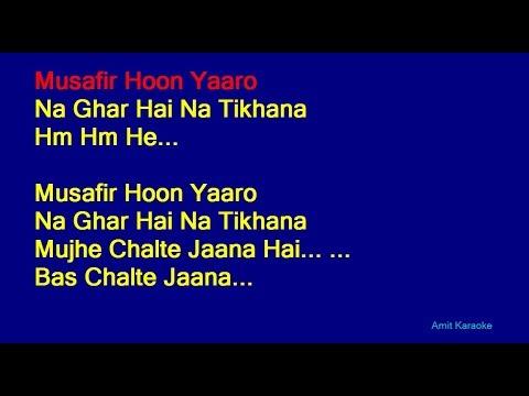 Musafir Hoon Yaaron - Kishore Kumar Hindi Full Karaoke with Lyrics