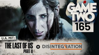 The Last of Us Part 2, Disintegration, 51 Worldwide Games | Game Two #165