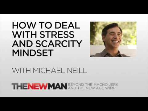 Michael Neill | How To Deal With Stress And Scarcity Mindset | The New Man Podcast with Tripp Lanier