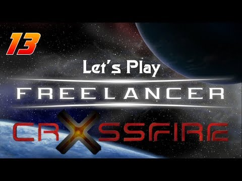 Let's Play Freelancer w/ Crossfire! - Ep. 13 - Karaoke