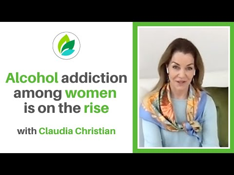 The Rise of Women with Alcohol Addiction | Actress Claudia Christian on Effective Treatment