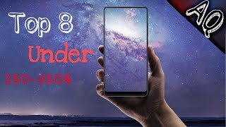8 Best Smartphones Under 250-350 Dollars || mid range phones ||