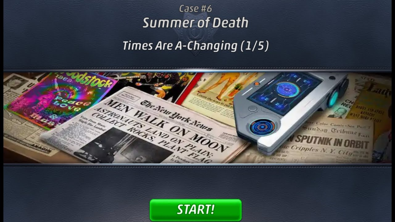 Criminal Case: Travel in Time Case #6 - Summer of Death | Times Are A-Changing (1/5)