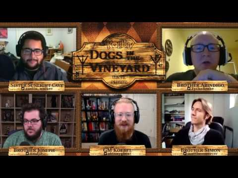 RollPlay: One Shot - Dogs in the Vineyard - Part 2