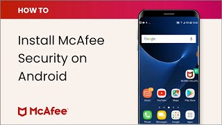 How to install McAfee Mobile Security for Android