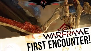 Warframe: [SPOILERS] FIRST ENCOUNTER WITH ROPALOLYST