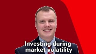 Investing during market volatility