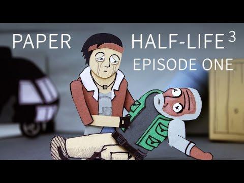 Paper Half-Life 3 - EPISODE ONE