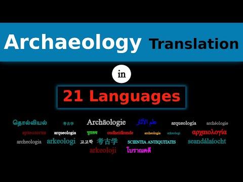 ARCHAEOLOGY Translation in 21 Languages