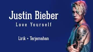 Justin beiber Love yourself Lirik dan terjemahan Indonesia