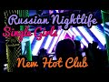 Russian Nightlife 3. New Hot Club. Sexy Single Girls