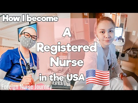 How I Become A REGISTERED NURSE In The USA   Foreign Nurse Journey   Filipino Nurse