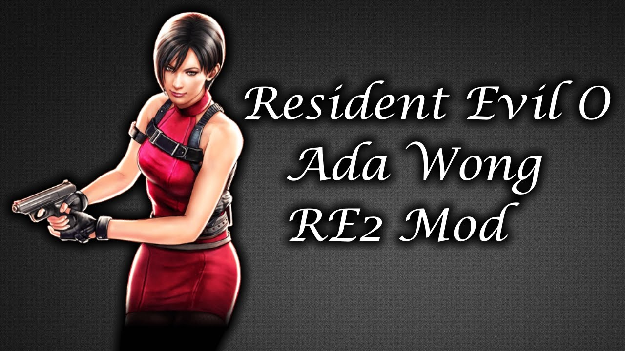 Mod Showcase: Resident Evil 0 HD Remastered: Ada Wong Mod By EvilLord