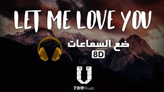 Dj Snake Ft. Justin Bieber Let Me Love You 8D Audio -.mp3
