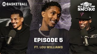 Download Lou Williams | Ep 5 | Clippers, Kawhi & PG, Undefeated GOAT & Iverson | ALL THE SMOKE Full Podcast Mp3 and Videos