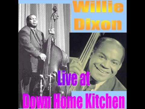 Willie Dixon - Third degree