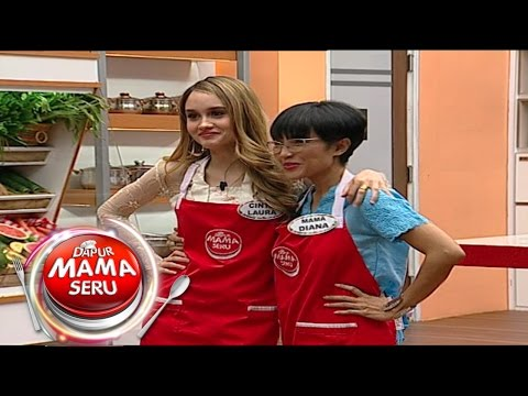Dapur Mama Seru - Ep 75 - Cinta Laura & Mama Diana vs Keira Shabira & Mama Mega