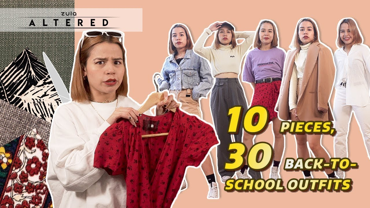 [VIDEO] - 10 Pieces, 30 Back-To-School Outfits | ZULA Altered | EP 4 1