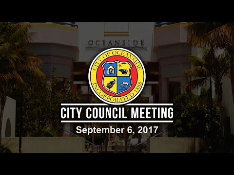 Oceanside City Council Meeting - September 6, 2017