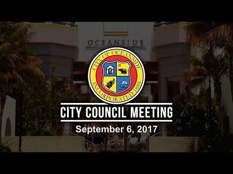 Oceanside City Council Meeting - September 6, 2017