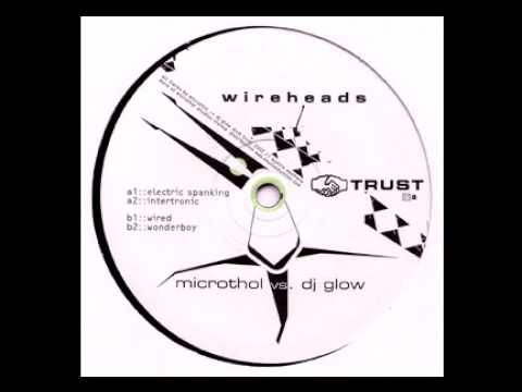 Microthol vs. DJ Glow - Wired