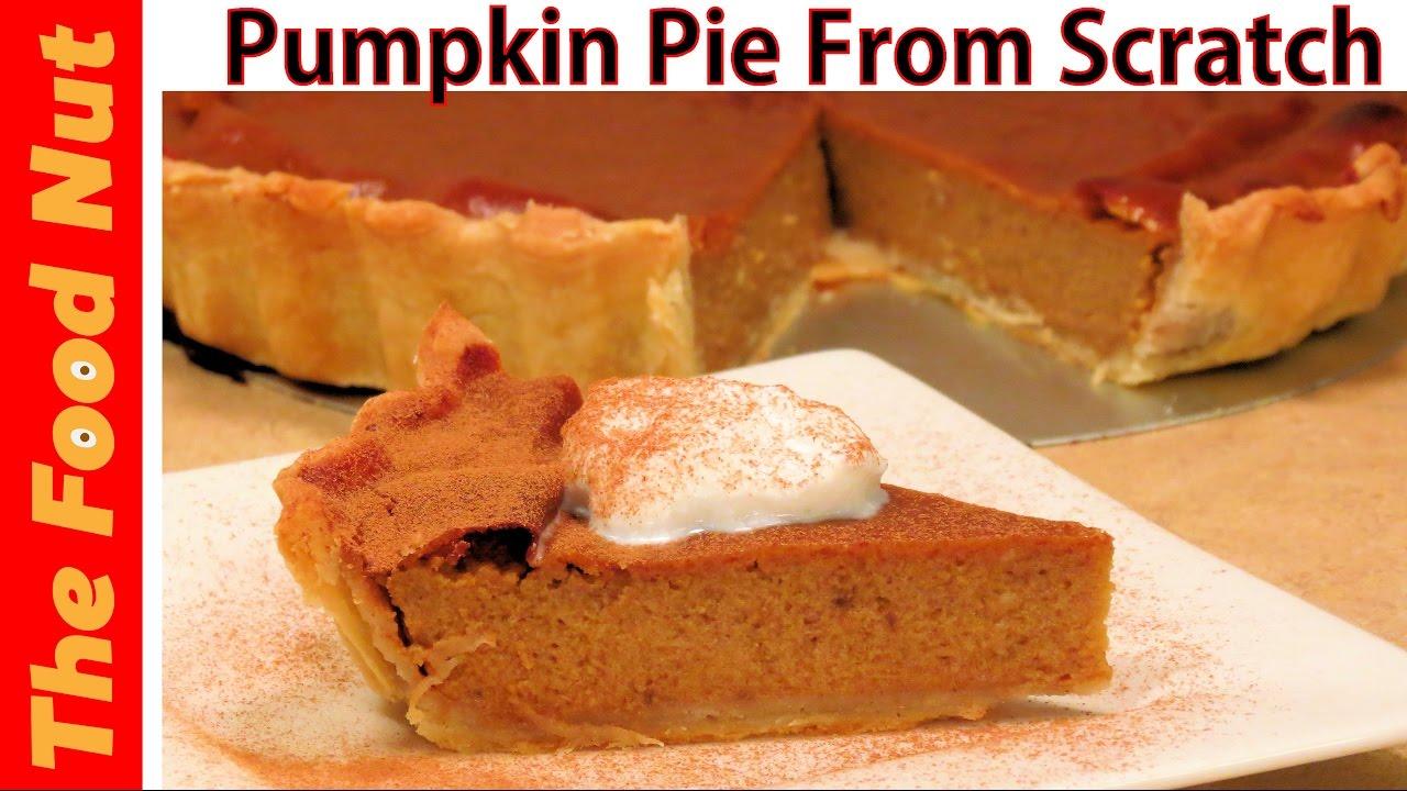 Homemade Pumpkin Pie From Scratch Recipe  How To Make Pumpkin Pie Crust &  Filling  The Food Nut