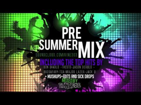 PRE SUMMER MIX MIXED BY RINE 303