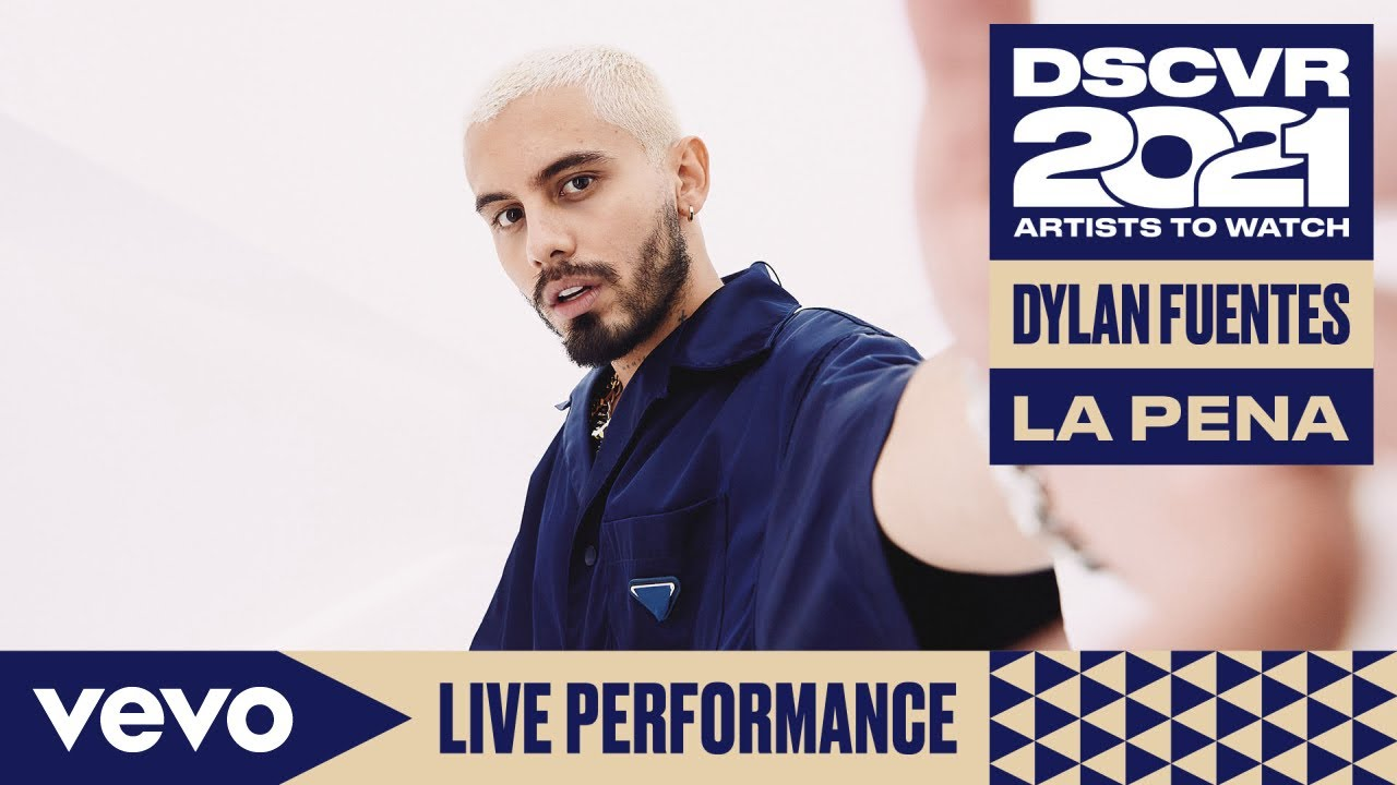 Dylan Fuentes - La Pena (Live) | Vevo DSCVR Artists to Watch 2021