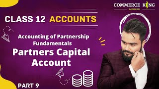Partners capital Account | fixed and current | Fundamentals of…