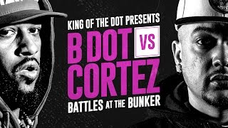 KOTD - Rap Battle - B Dot vs Cortez | #BATB4