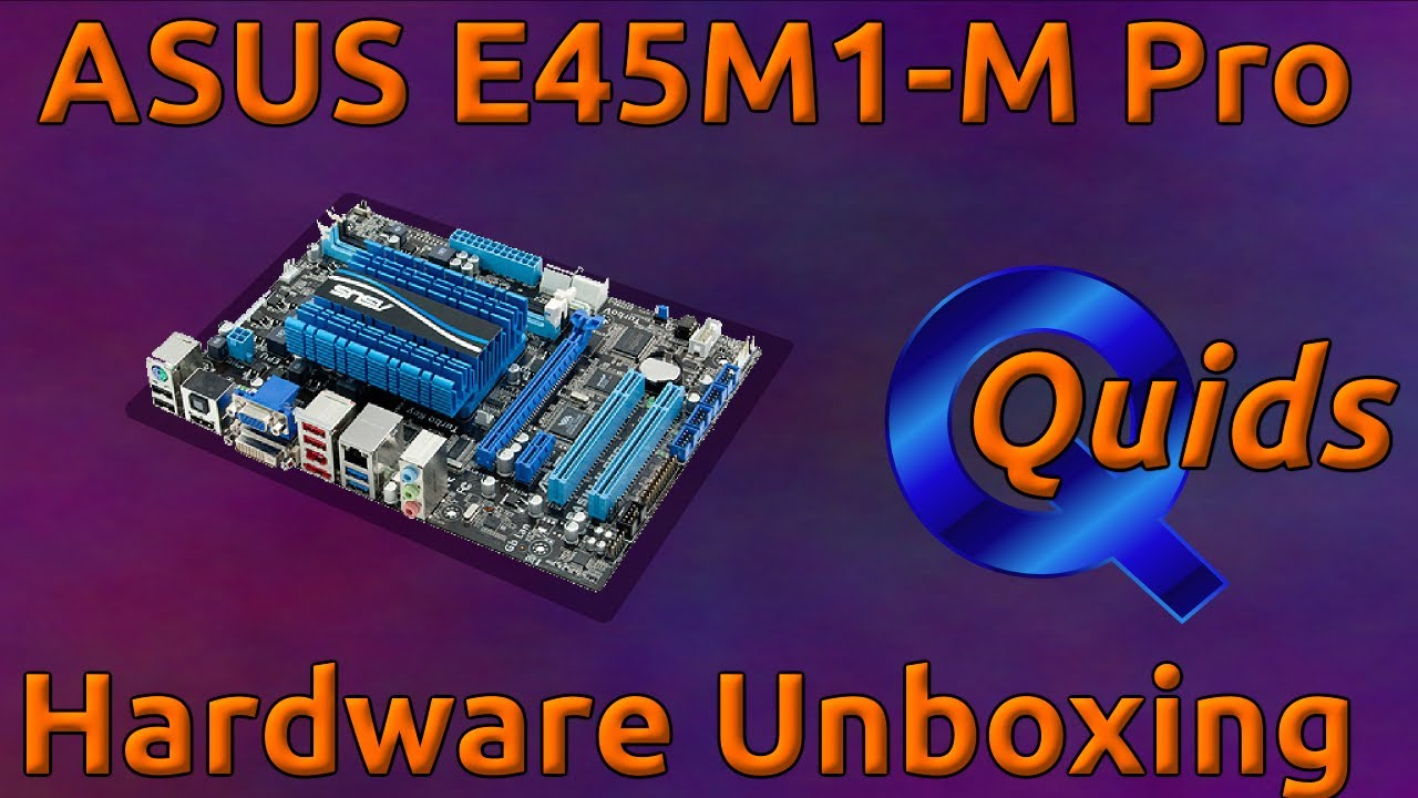 ASUS E45M1-M PRO MOTHERBOARD DOWNLOAD DRIVER
