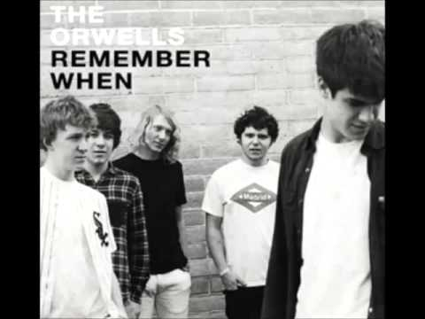 The Orwells - Remember When (Full album)