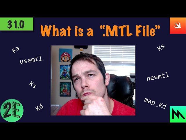 31: What is a .MTL File?
