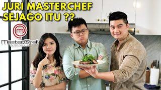 MASAKAN JURI MASTERCHEF SEENAK APA SIH ?? Ft Chef Arnold Poernomo