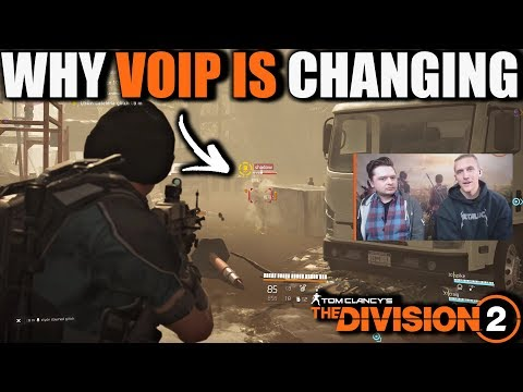 WHY THE DIVISION 2 VOIP IS BEING CHANGED | Ubisoft Developers Insight & My Thoughts on VOIP Changes